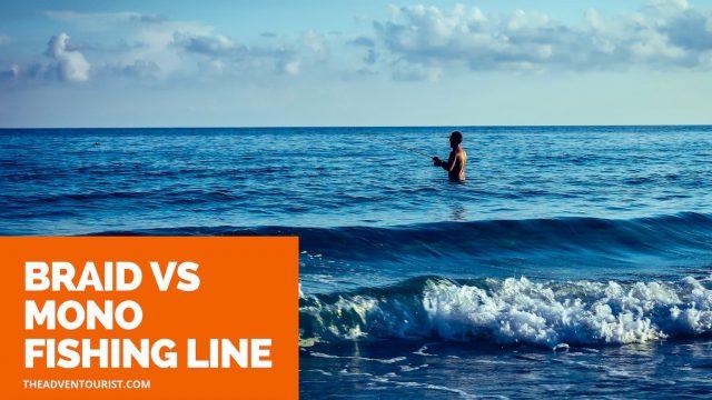 braid vs mono fishing line